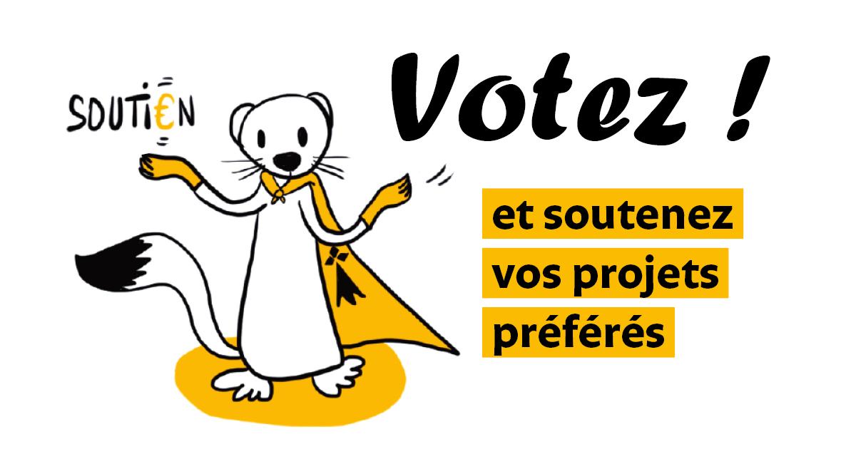 Votez et soutenez vos projets préférés