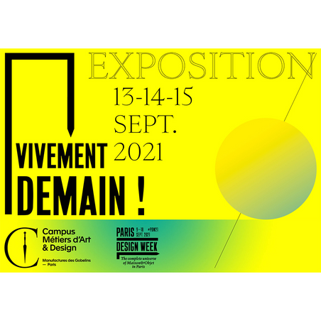 VIVEMENT DEMAIN ORGANISÉ PAR LE CAMPUS METIERS D'ART ET DESIGN